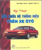 Hướng dẫn sửa chữa hệ thống điện trên xe ô tô: Phần 1