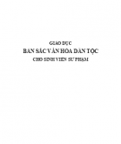 Ebook Giáo dục bản sắc dân tộc cho sinh viên sư phạm: Phần 1 - TS. Phạm Hồng Quang