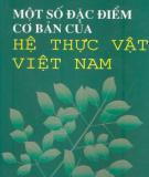 Ebook Một số đặc điểm cơ bản của hệ thực vật Việt Nam: Phần 1 - PTS. Lê Trần Chấn (Chủ biên)