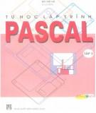 Hướng dẫn tự học lập trình Pascal (Tập 3): Phần 1