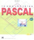 Hướng dẫn tự học lập trình Pascal (Tập 2): Phần 1