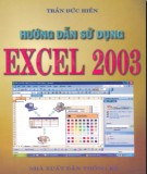 Ebook Hướng dẫn sử dụng Excel 2003: Phần 2 - Trần Đức Hiển