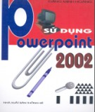 Ebook Sử dụng PowerPoint 2002: Phần 1 - Đặng Minh Hoàng