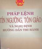 Ebook Pháp lệnh tín ngưỡng tôn giáo và nghị định hướng dẫn thi hành: Phần 1 - NXB Chính trị Quốc gia Hà Nội