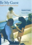 Ebook Be My Guest Student's Book: English for the Hotel Industry