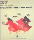 Tổng hợp 37 Truyện ngắn về Nguyễn Thị Thu Huệ: Phần 2