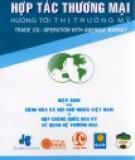 Ebook Hợp tác thương mại hướng tới thị trường Mỹ: Phần 2 - NXB Giao thông vận tải