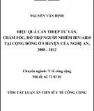 Tóm tắt Luận án Tiến sĩ Y tế công cộng: Hiệu quả can thiệp tư vấn, chăm sóc, hỗ trợ người nhiễm HIV/AIDS tại cộng đồng ở 5 huyện của Nghệ An, 2008 - 2012