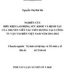 Tóm tắt Luận án Tiến sĩ Y học: Nghiên cứu điều kiện lao động, sức khoẻ và bệnh tật của thuyền viên tàu viễn dương tại 2 công ty vận tải biển Việt Nam năm 2011 - 2012