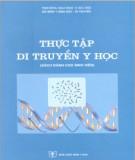 Sổ tay Thực tập di truyền y học: Phần 2