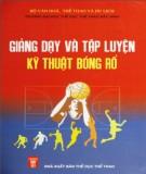 Ebook Giảng dạy và kỹ thuật tập luyện bóng rổ: Phần 1 - Phạm Văn Thảo (chủ biên)