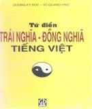 Ebook Từ điển Trái nghĩa - Đồng nghĩa Việt Nam: Phần 2 - Dương Kỳ Đức, Vũ Quang Hào