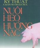 Nuôi heo hướng nạc và Kỹ thuật chăn nuôi gia súc : Phần 2
