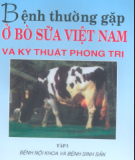 Kỹ thuật phòng trị một số bệnh thường gặp ở bò sữa Việt Nam (Tập 1): Phần 2