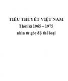 Ebook Tiểu thuyết Việt Nam thời kỳ 1965 - 1975 nhìn từ góc độ thể loại: Phần 1 - Nguyễn Đức Hạnh