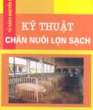 Hướng dẫn chăn nuôi lợn sạch: Phần 1