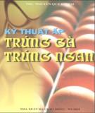 Ebook Kỹ thuật ấp trứng gà, trứng ngan: Phần 2 - TS. Bạch Thị Thanh Dân, ThS. Nguyễn Quý Khiêm