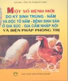 Bệnh sinh sản ở gia súc, gia cầm nhập nội và biện pháp phòng trị - Một số bệnh mới do ký sinh trùng, nấm và độc tố nấm: Phần 2