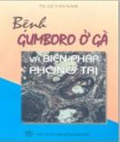 Biện pháp phòng trị bệnh Gumboro ở gà : Phần 2