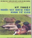 Ebook Kỹ thuật nuôi vịt siêu thịt kinh tế cao: Phần 1 - Phan Công Chung (chủ biên)