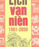 Ebook Lịch vạn niên 1901 - 2050: Phần 1 - NXB Từ điển Bách khoa