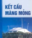 Ebook Kết cấu màng mỏng: Phần 2 - KS. Trần Tuấn Sơn