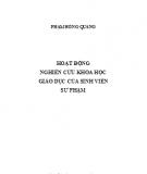 Ebook Hoạt động nghiên cứu khoa học Giáo dục của sinh viên Sư phạm: Phần 1 - Phạm Hồng Quang