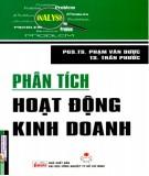 Ebook Phân tích hoạt động kinh doanh: Phần 2 - PGS.TS. Phạm Văn Dược, TS. Trần Phước