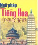 Ngữ pháp thông dụng tiếng Hoa: Phần 1