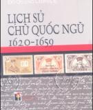 Tìm hiểu Lịch sử chữ Quốc ngữ 1620-1659: Phần 1