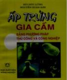 Ebook Ấp trứng gia cầm bằng phương pháp thủ công và công nghiệp: Phần 2 - PGS. PTS. Bùi Đức Lũng, KS. Nguyễn Xuân Sơn