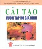 Ebook Cải tạo vườn tạp hộ gia đình: Phần 1 - NXB Văn hóa dân tộc