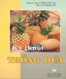 Ebook Kỹ thuật trồng dứa: Phần 2 - GS. TS. Trần Thế Tục, TS. Vũ Mạnh Hải