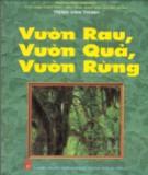 Ebook Vườn rau, vườn quả, vườn rừng: Phần 2 - GS. Trịnh Văn Thịnh (chủ biên)