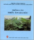 Ebook Trồng cây thức ăn gia súc: Phần 2 - TS. Đinh Văn Bình, ThS. Nguyễn Thị Mùi