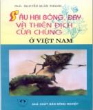 Phòng chống Sâu hại bông, đay và thiên địch của chúng ở Việt Nam: Phần 2