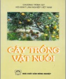 Ebook Cây trồng vật nuôi: Phần 2 - PGS. TS. Trần Đức Hạnh (chủ biên)
