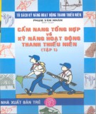 Sổ tay tổng hợp về kỹ năng hoạt động thanh thiếu niên (Tập 1): Phần 2