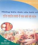 Ebook Những kiến thức cần biết về bảo quản ngô ở quy mô hộ dân: Phần 1 - KS. Đặng Xuân Mai