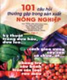 Ebook 101 câu hỏi thường gặp trong sản xuất nông nghiệp (Tập 7): Phần 2 - NXB Trẻ