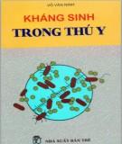 Ebook Kháng sinh trong thú y: Phần 1 - Võ Văn Ninh