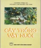 Kỹ thuật trồng Cây và vật nuôi: Phần 1