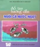 Ebook Sổ tay hướng dẫn nuôi cá nước ngọt: Phần 1 - KS. Nguyễn Duy Khoát