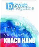Bizweb Magazine số 2: Tìm kiếm và chăm sóc khách hàng