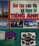 Các thì mạo từ tiếng Anh và bài tập: Phần 1