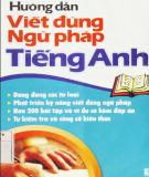 Ebook Hướng dẫn viết đúng ngữ pháp tiếng Anh: Phần 1 - Thanh Thảo, Thanh Hoa