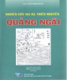 Quảng Ngãi - Nghiên cứu địa bạ triều Nguyễn: (Phần 1)