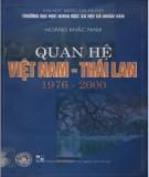 Ebook Quan hệ Việt Nam - Thái Lan (1976 - 2000): Phần 2 - TS. Hoàng Khắc Nam