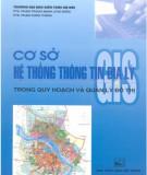 Ebook Cơ sở hệ thống thông tin địa lý (GIS) trong quy hoạch và quản lý đô thị: Phần 1 - PTS. Phạm Trọng Mạnh (chủ biên)