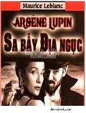Ebook Sa bẫy địa ngục Arsène Lupin - Maurice Le Blance